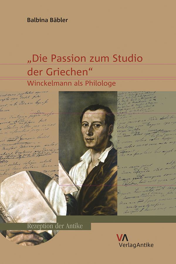 Die Passion zum Studio der Griechen. Winckelmann als Philologe.jpg