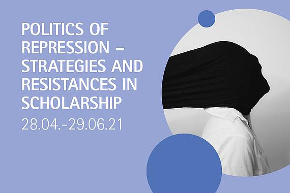 csm_2021_Gastwissenschaft_PoliticsRepression_Einleitungsbild_06991123e6.jpg